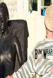 Bum Wrap Poster