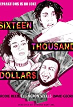 Sixteen Thousand Dollars