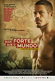 Mais Forte que o Mundo: A História de José Aldo Poster