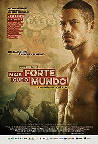 Primary photo for Mais Forte que o Mundo: A História de José Aldo