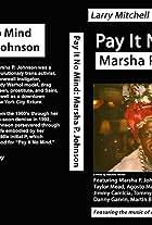 Pay It No Mind: Marsha P. Johnson