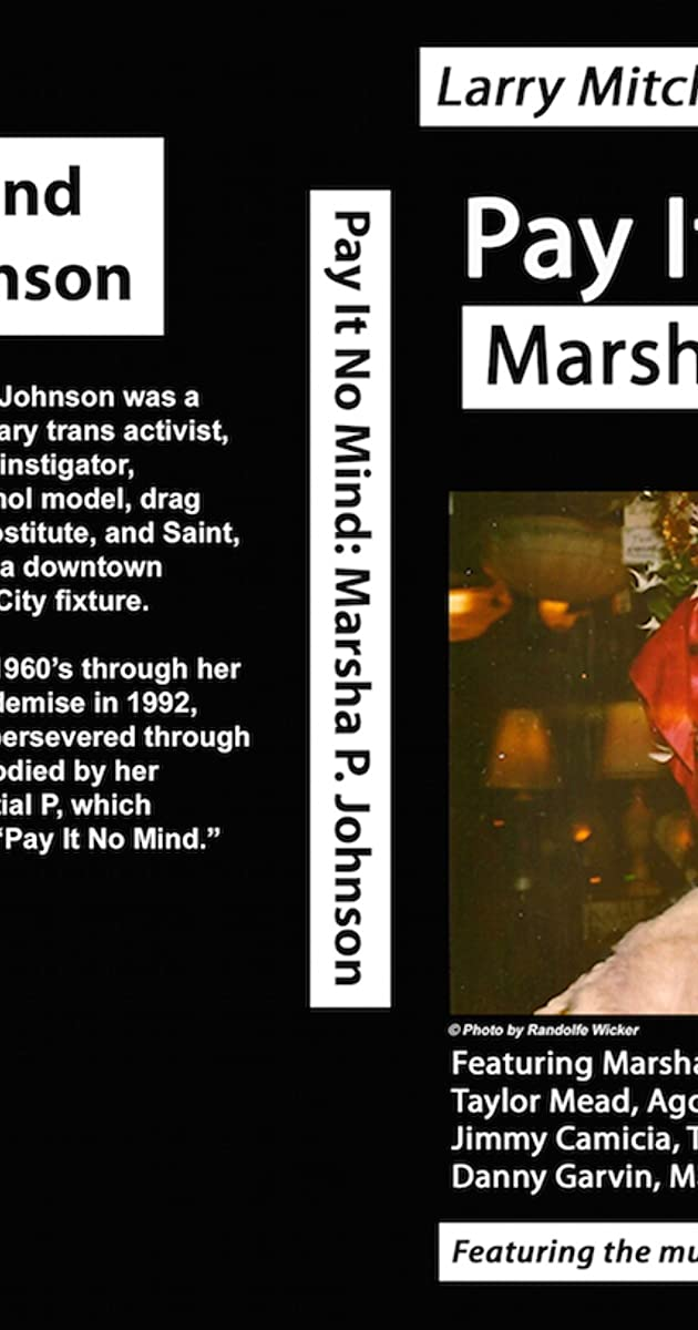 Pay It No Mind: Marsha P  Johnson (2012) - IMDb