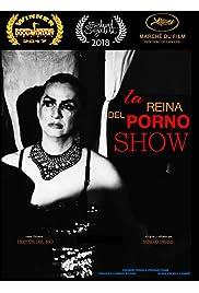 La Reina del Porno Show: Queen of the Porn Show