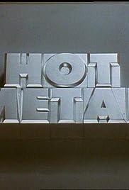 Hot Metal Poster