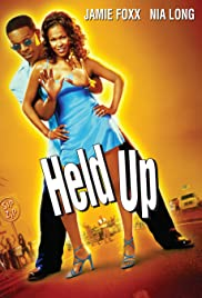 Held Up (1999) Poster - Movie Forum, Cast, Reviews