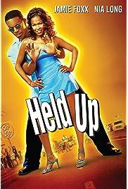 Download Held Up (2000) Movie