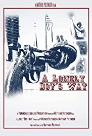 A Lonely Boy's Way Poster