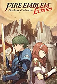 Primary photo for Fire Emblem Echoes: Shadows of Valentia