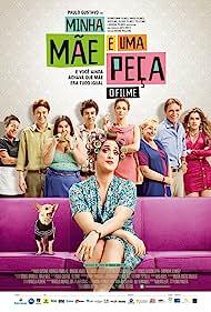 Minha Mãe é uma Peça: O Filme (2013) Poster - Movie Forum, Cast, Reviews
