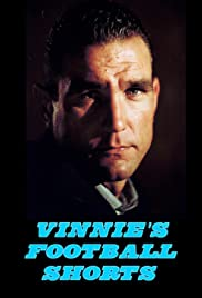 Vinnie's Football Shorts Poster