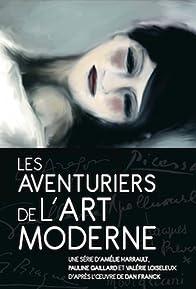 Primary photo for Les aventuriers de l'art moderne