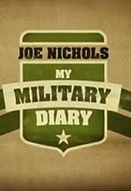 Joe Nichols: My Military Diary