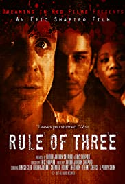Rule of 3 (2008) Poster - Movie Forum, Cast, Reviews
