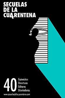 Secuelas de la Cuarentena (2020)