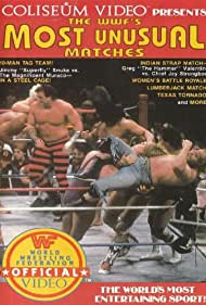 The WWF's Most Unusual Matches (1985)