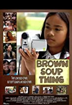 Brown Soup Thing