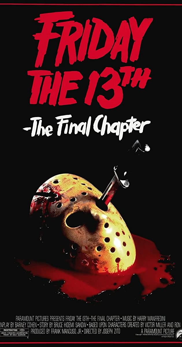 Subtitle of Friday the 13th: The Final Chapter