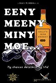 Eeny, Meeny, Miny, MOE... Poster