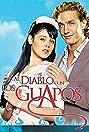 Al diablo con los guapos (2007) Poster
