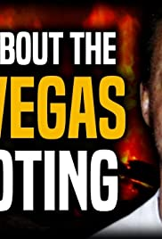 The Truth About the Las Vegas Shooting and Stephen Paddock Poster
