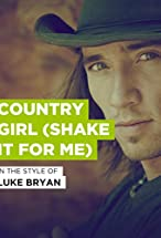 Primary image for Luke Bryan: Country Girl, Shake It For Me