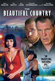 Bai Ling, Nick Nolte, and Tim Roth in The Beautiful Country (2004)