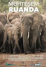Muhtesem Ruanda