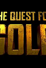 The Quest for Gold (2014)