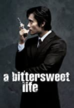 A Bittersweet Life