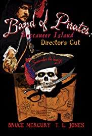 Band of Pirates: Buccaneer Island - Director's Cut Poster