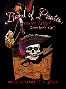 Band of Pirates: Buccaneer Island - Director's Cut