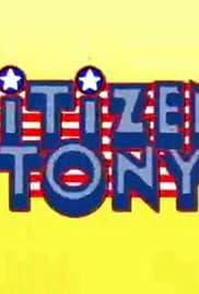 Citizen Tony Poster