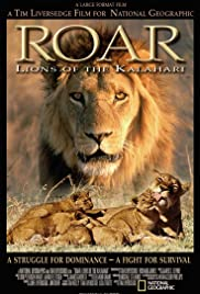 Roar: Lions of the Kalahari Poster