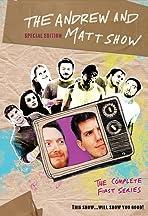 The Andrew and Matt Show