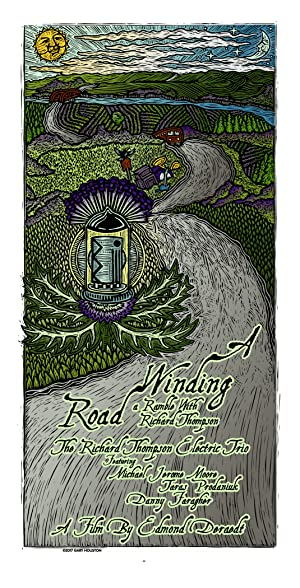 A Winding Road: A Ramble with Richard Thompson
