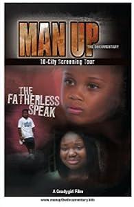 Laden Sie Filme herunter, um offline Prime zu sehen Man Up: The Exploration of a Fatherless Nation  [480i] [2048x1536] [720x480] USA by Tonia Grady