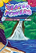 Seaper Powers: Mystery of the Blue Pearls