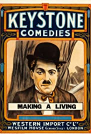 Making a Living(1914) Poster - Movie Forum, Cast, Reviews