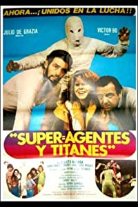 Superagentes y titanes full movie download 1080p hd