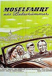Moselfahrt aus Liebeskummer Poster