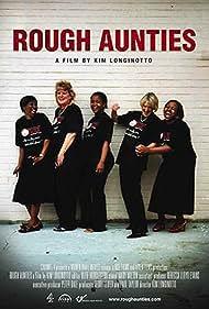 Rough Aunties (2008)