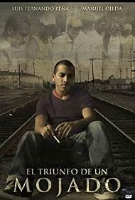 El triunfo del mojado (2009)