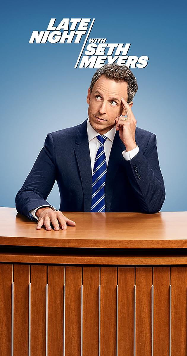 Late Night with Seth Meyers (TV Series 2014– ) - Full Cast & Crew - IMDb