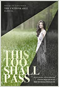 This Too Shall Pass (2017)