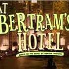 At Bertram's Hotel (2007)