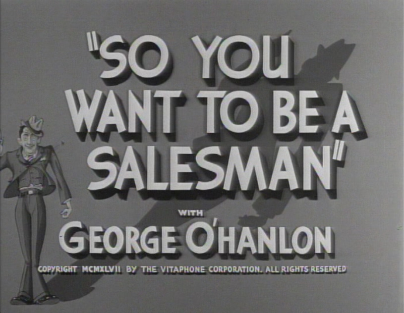 So You Want to Be a Salesman (1947)