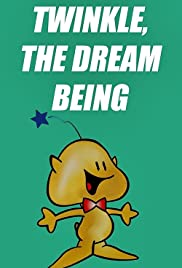 Twinkle, the Dream Being Poster