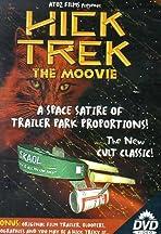 Hick Trek: The Moovie