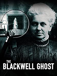 The Blackwell Ghost (2017 Video)