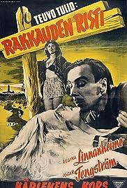 Rakkauden risti(1946) Poster - Movie Forum, Cast, Reviews
